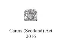 Carers Scotland Act 2016